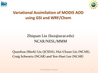 Variational  Assimilation of MODIS AOD  using GSI and WRF/ Chem
