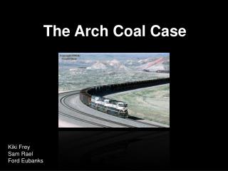 The Arch Coal Case