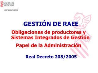 Obligaciones de productores y Sistemas Integrados de Gestión Papel de la Administración