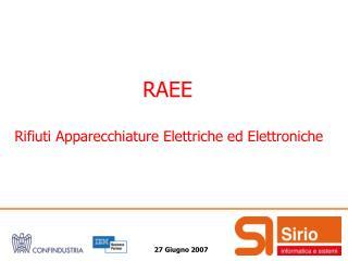 RAEE  Rifiuti Apparecchiature Elettriche ed Elettroniche