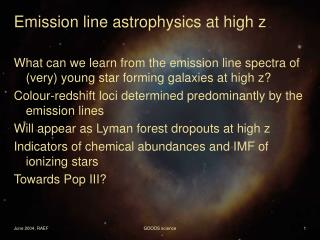Emission line astrophysics at high z