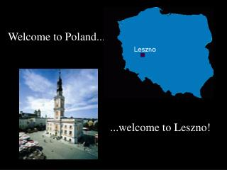 Welcome to Poland...
