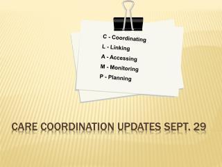 Care Coordination Updates Sept. 29