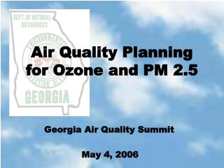 Air Quality Planning for Ozone and PM 2.5