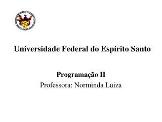Universidade Federal do Espírito Santo