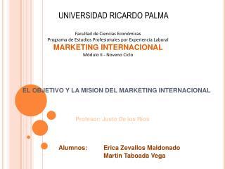 EL OBJETIVO Y LA MISION DEL MARKETING INTERNACIONAL