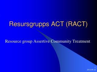 Resursgrupps ACT (RACT)