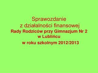 Przychody w roku szkolnym 2012/2013