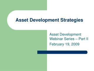 Asset Development Strategies