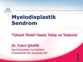 Myelodisplastik Sendrom