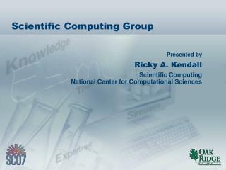 Scientific Computing Group