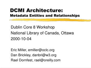 DCMI Architecture: Metadata Entities and Relationships