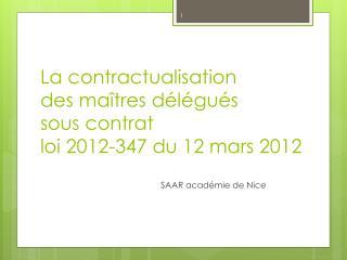 La contractualisation  des maîtres délégués  sous contrat loi 2012-347 du 12 mars 2012