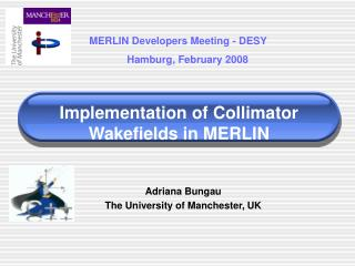 Implementation of Collimator Wakefields in MERLIN