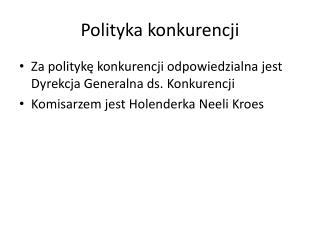 Polityka konkurencji