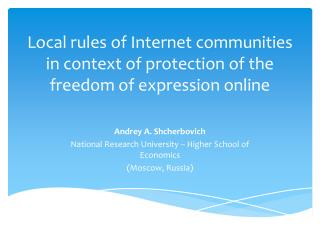 Local rules of Internet communities in context of protection of the freedom of expression online