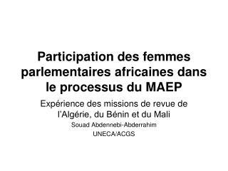 Participation des femmes parlementaires africaines dans le processus du MAEP