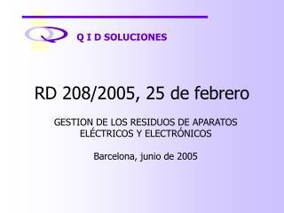 RD 208/2005, 25 de febrero