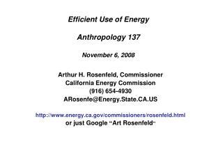 Efficient Use of Energy Anthropology 137 November 6, 2008
