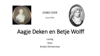 Aagje Deken en Betje Wolff