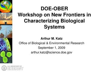 DOE-OBER  Workshop on New Frontiers in Characterizing Biological Systems
