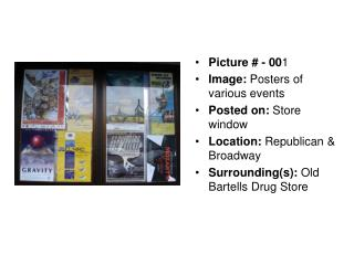 Picture # - 00 1  Image:  Posters of various events Posted on:  Store window