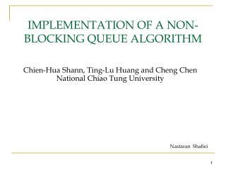 Chien-Hua Shann, Ting-Lu Huang and Cheng Chen National Chiao Tung University
