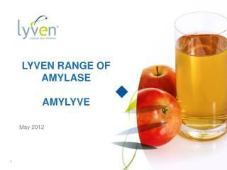 LYVEN RANGE OF AMYLASE AMYLYVE
