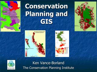 Conservation Planning and GIS