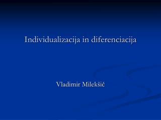 Individualizacija in diferenciacija
