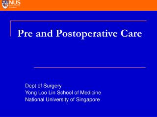 Pre and Postoperative Care