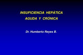Dr. Humberto Reyes B.