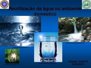 Reutilização da água no ambiente doméstico