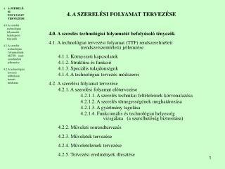 4.  A SZERELÉSI FOLYAMAT TERVEZÉSE