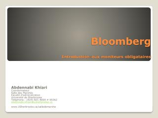 Bloomberg I ntroduction  aux moniteurs obligataires