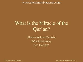 What is the Miracle of the Qur�an?