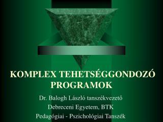 KOMPLEX TEHETS�GGONDOZ� PROGRAMOK