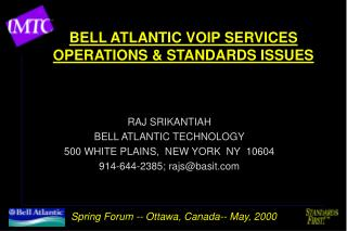 BELL ATLANTIC VOIP SERVICES OPERATIONS & STANDARDS ISSUES