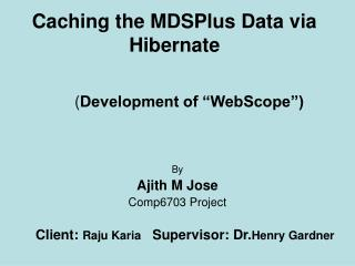 Caching the MDSPlus Data via Hibernate