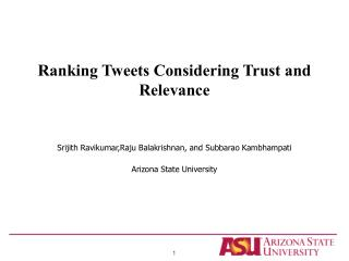 Ranking Tweets Considering Trust and Relevance