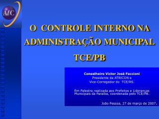 O  CONTROLE INTERNO NA ADMINISTRAÇÃO MUNICIPAL TCE/PB