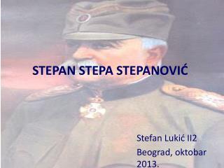 STEPAN STEPA STEPANOVIĆ