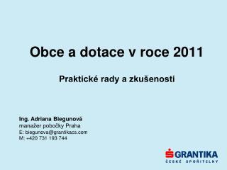 Obce a dotace v roce 2011 Praktické rady a zkušenosti