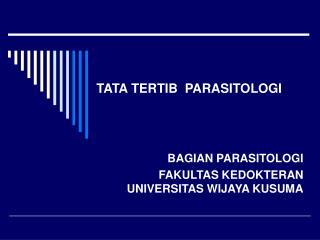 TATA TERTIB  PARASITOLOGI