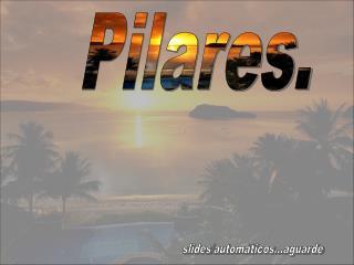Pilares.