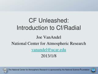 CF Unleashed: Introduction to Cf/Radial
