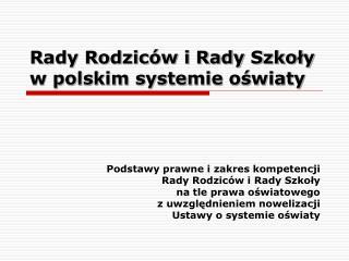 Rady Rodziców i Rady Szkoły w polskim systemie oświaty