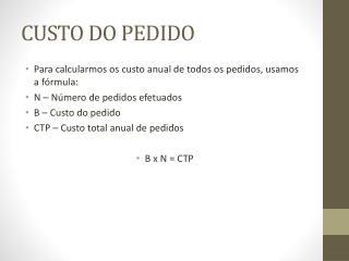 CUSTO DO PEDIDO