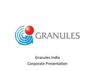 Granules India  Corporate Presentation