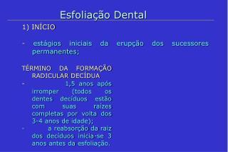 Esfoliação Dental